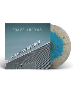 Brave Arrows - When Will You Return